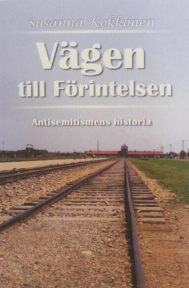 Susanna Kokkonen: Vägen till Förintelsen [bok]