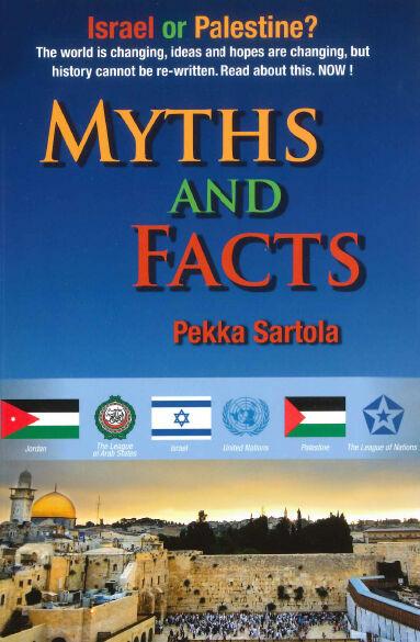 Pekka Sartola: Israel or Palestine? Myths and facts.  [Bok]