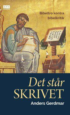 Anders Gerdmar: Det står skrivet [Bok]