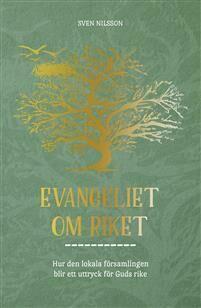 Sven Nilsson: Evangeliet om riket [bok]